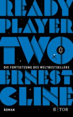Ernest Cline – Ready Player Two