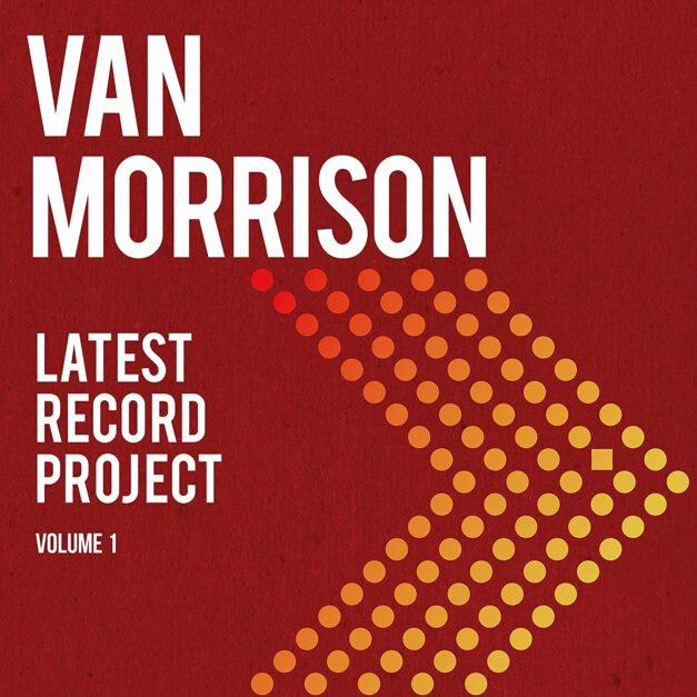 Van Morrison – Latest Record Project. Volume 1